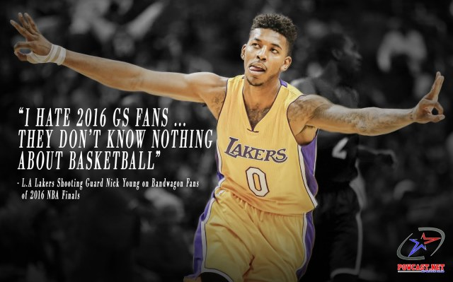 Nick Young on Bandwagon Fans