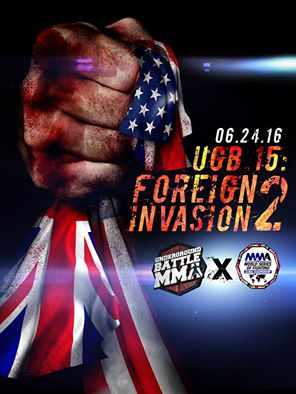 Underground Battle MMA 15: FOREIGN INVASION - 2 Brings Fighters from Country Around the World