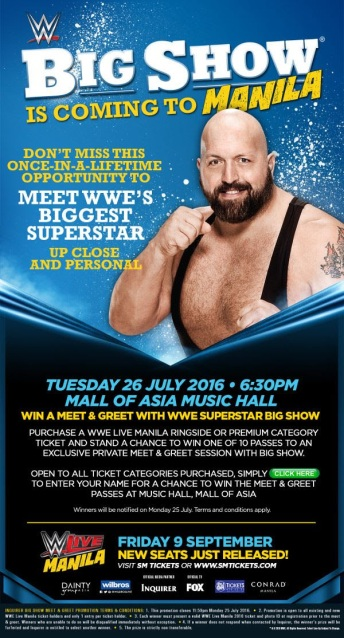 Want to see the Big Show in Manila?