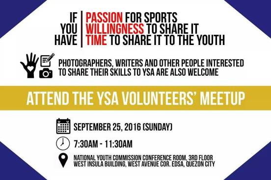 Attend the YSA Volunteer's Meetup this Sunday and know how you can contribute in nation-building through youth sports! #AthletesSocialResponsibility #ASR #YouthSportsAdvocacy #YSA #DareToMakeAChange #powcast