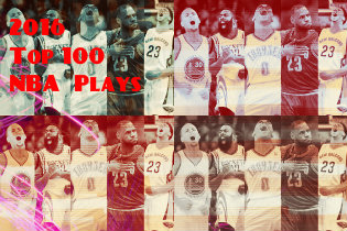 The NBA Top 100 Plays of 2016 ( Must See)