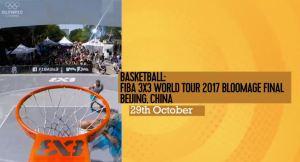 WATCH LIVE... BASKETBALL: FIBA 3X3 WORLD TOUR BLOOMAGE FINAL -